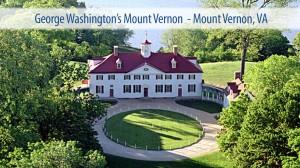 George Washington's Mount Vernon  - Mount Vernon, VA