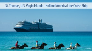 St. Thomas, U.S. Virgin Islands - Holland America Line Cruise Ship