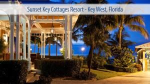 Sunset Key Cottages Resort - Key West, Florida