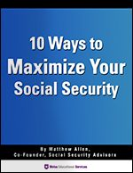 10 Ways to Maximize Your Social Security