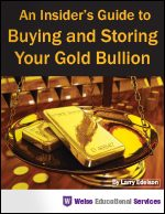 An Insider's Guide to Buying and Storing Your Gold Bullion