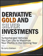 Derivative Gold and Silver Investments
